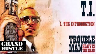 Watch TI The Introduction video
