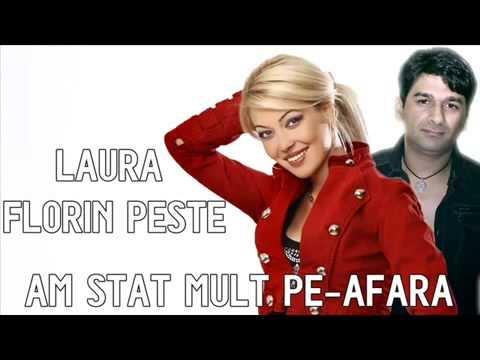 LAURA SI FLORIN PESTE - Am Stat Pe Afara