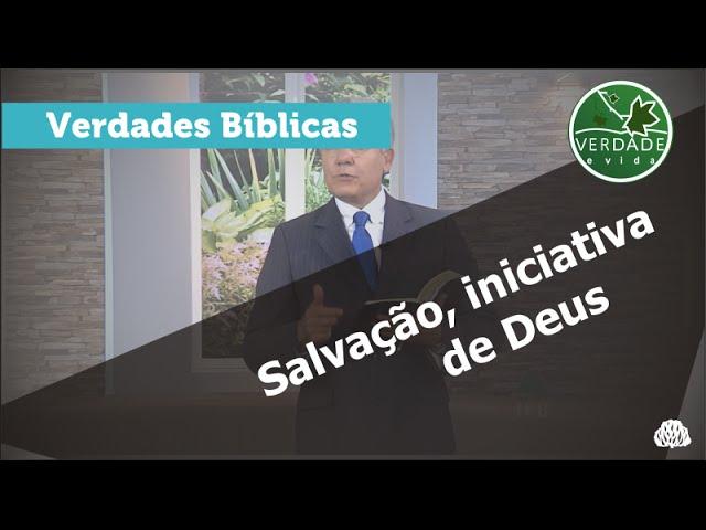 0512 - Salvação, inciativa de Deus