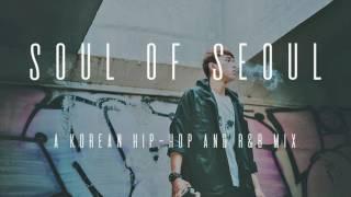 download musica Soul of Seoul A Korean Hip - Hop And R&B