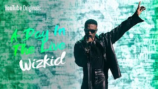 Wizkid - Blessed (Live) | A Day in the Live