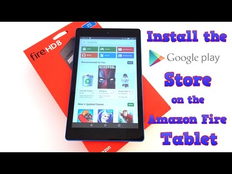 Amazon Fire Tablet - How to install the Google Play Store - Fire HD 8. Fire 7. etc