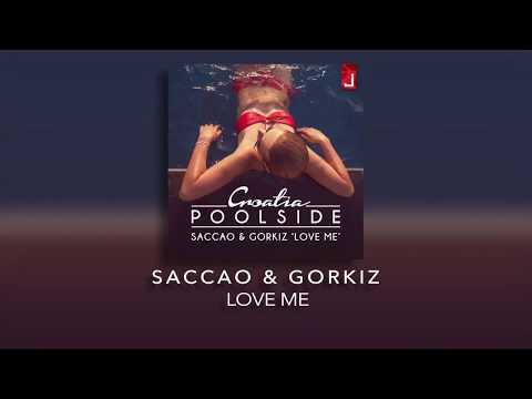 download lagu Saccao & Gorkiz - Love Me gratis