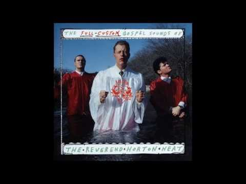 The Reverend Horton Heat - Bales of Cocaine