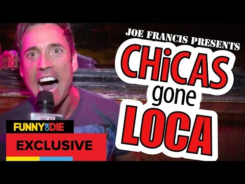Joe Francis Presents: Chicas Gone Loca