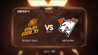 Old but Gold vs Virtus.pro, MDL Chengdu Major Qualifier, bo2, game 1 [Maelstorm & Daxak]