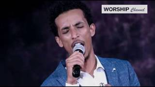 Abenezer Legesse New Ethiopian Gospel music