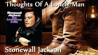 Watch Stonewall Jackson Thoughts Of A Lonely Man video