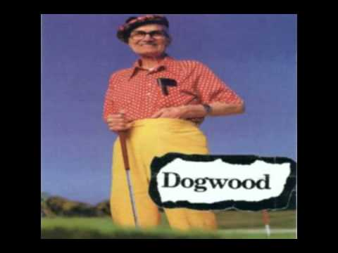 Dogwood - Grease