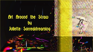 ♣ ART AROUND THE STOW  by Juliette Surrealdreaming FEB.2017