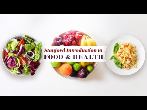 Stanford Introduction to Food & Health - Trailer