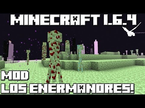 Minecraft 1.6.4 MOD LOS ENDERMANORES