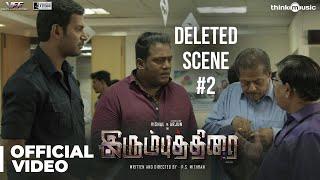 Irumbuthirai - Deleted Scene 02