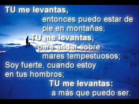 You Raise Me Up (Spanish)