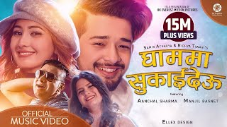 Ghamma Sukaideu - Samir Acharya   Bidhya Tiwari   Aanchal Sharma   Manjil Basnet   Official Video