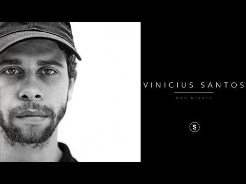 Vinicius Santos - Mag Minute