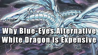 Why Blue-Eyes Alternative White Dragon is Expensive