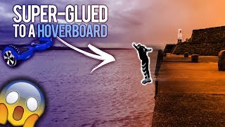 I SUPERGLUED MY BRO TO A HOVERBOARD