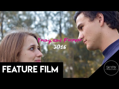 Young and Forever - Full Movie (2017 Student Film)