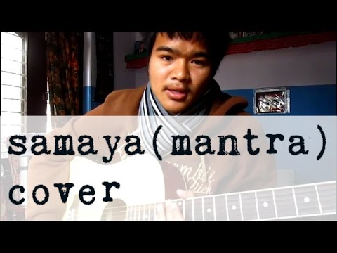 Cover Samaya Mantra video