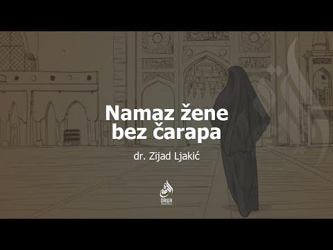 NAMAZ ŽENE BEZ ČARAPA - dr. Zijad Ljakić