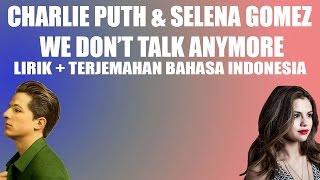 Download Lagu Charlie Puth & Selena Gomez - We Don't Talk Anymore (Video Lirik dan Terjemahan Bahasa Indonesia) Gratis STAFABAND