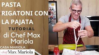 PASTA RIGATONI CON LA PAJATA - TUTORIAL - la video ricetta di Chef Max Mariola