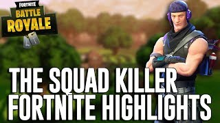 The Squad Killer! - Fortnite Battle Royale Highlights - Ninja