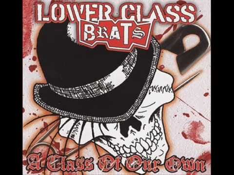 Lower Class Brats - No Doves Fly Here