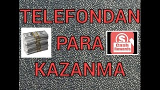 TELEFONDAN PARA KAZANMA #2 (CASH REWARDS)
