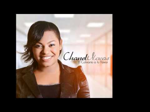 Chanel Novas - El Calvario A Tu Favor
