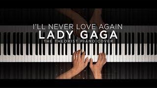 Baixar Lady Gaga - I'll Never Love Again | The Theorist Piano Cover