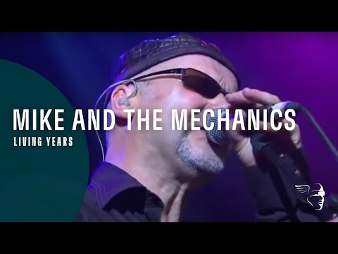 Mike And The Mechanics - Living Years (Live At Shepherds Bush) Music Videos