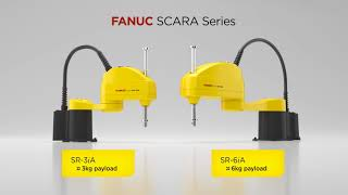 FANUC SR Series SCARA Robots - Redefining High-Speed Automation.