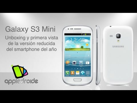 Samsung Galaxy S3 Mini unboxing y primera vista