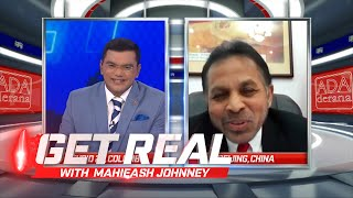 GET REAL with Mahieash Johnney | Episode 98 | China - Sri Lanka, Shoulder to Shoulder