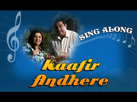 Kaafir Andhere - Full Song with Lyrics - Shirin Farhad Ki Toh Nikal Padi