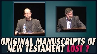 Video: Do we have the Original Manuscripts of the New Testament? - Bart Ehrman vs Daniel Wallace
