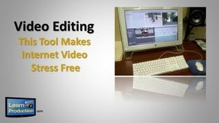 Video Editing - This Tool Makes Internet Videos Stress Free