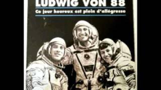Watch Ludwig Von 88 Sous Le Soleil Des Tropiques video