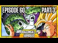 Dragon Ball Z Abridged: Episode 60   Part 3   #DBZA60 | Team Four Star (TFS)