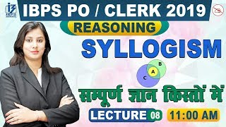 Syllogism | Part 1 | Reasoning | IBPS PO/Clerk 2019 | 11:00 am