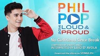 Luigi D' Avola - No Girlfriend Since Break (NGSB) (Official Music Video) Philpop 2014