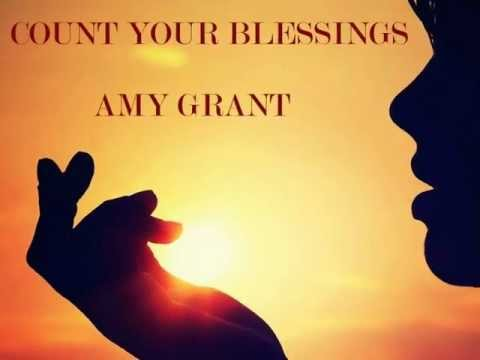 Amy Grant - Count Your Blessings Instead of Sheep