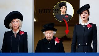 Why Meghan Markle Couldn't Stand With The Queen And Kate During Remembrance Service