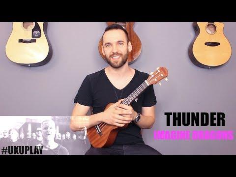 Nauka Gry Na Ukulele - Lekcja 18 - Imagine Dragons - Thunder (UKUPLAY)