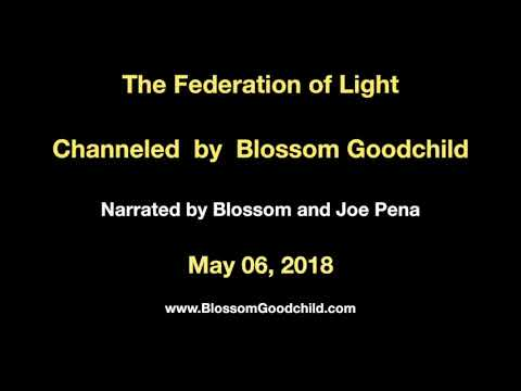 What You Have To KNOW - Blossom Goodchild channels the Federation of Light - May 06, 2018