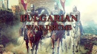 Bulgarian War Drums | South Slavic