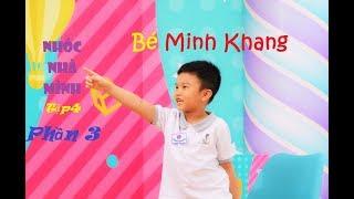Bé biết tuốt Minh Khang | Minh Khang siêu dí dỏm & ga lăng trong Nhóc Nhà Mình_Phần 3
