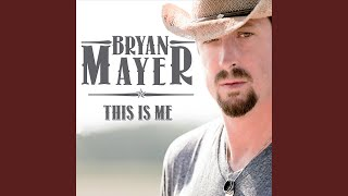 Bryan Mayer Want You Back Again